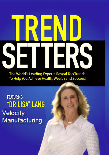 Velocity Manufacturing by Dr Lisa Lang